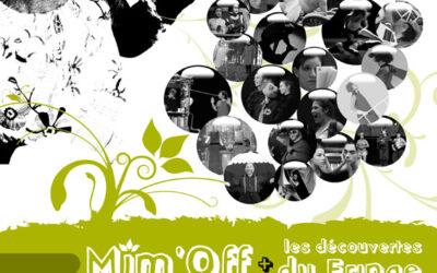 AFFICHE DU FESTIVAL MIM'OFF 2009