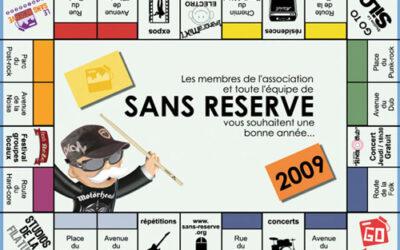 CARTE DE VOEUX SANS RÉSERVE (2009)